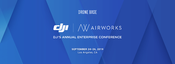 Join DroneBase at DJI AirWorks 2019 in Los Angeles